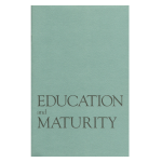 Education and Maturity