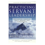 Practicing Servant Leadership