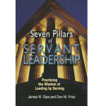 Seven Pillars of Servant Leadership