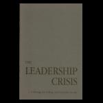 The Leadership Crisis