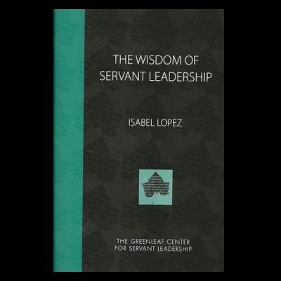 greenleaf servant as leader essay