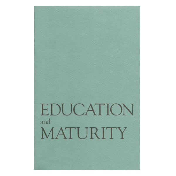 Education & Maturity