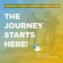 Greenleaf's Servant Leadership Journey On-line®
