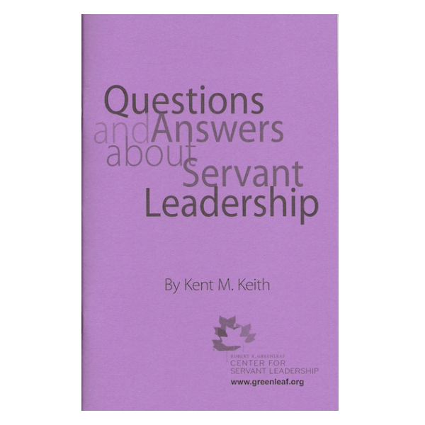 Questions & Answers About Servant Leadership