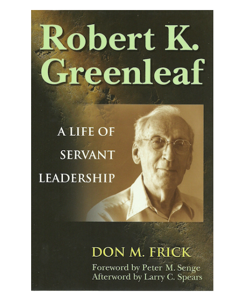 Robert K. Greenleaf Anthologies & Bibliography