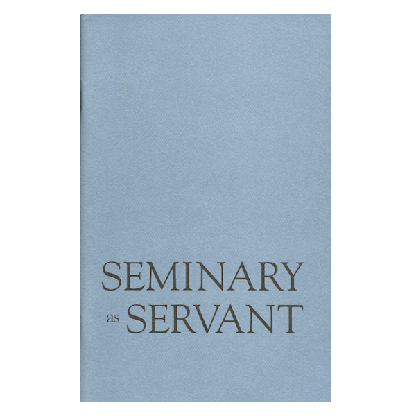 Seminary as Servant