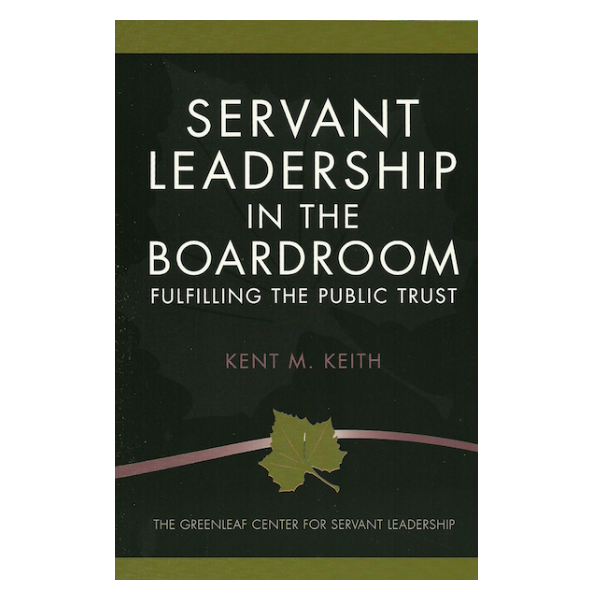 Servant Leadership In the Boardroom