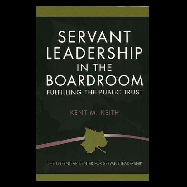 Servant Leadership In the Boardroom