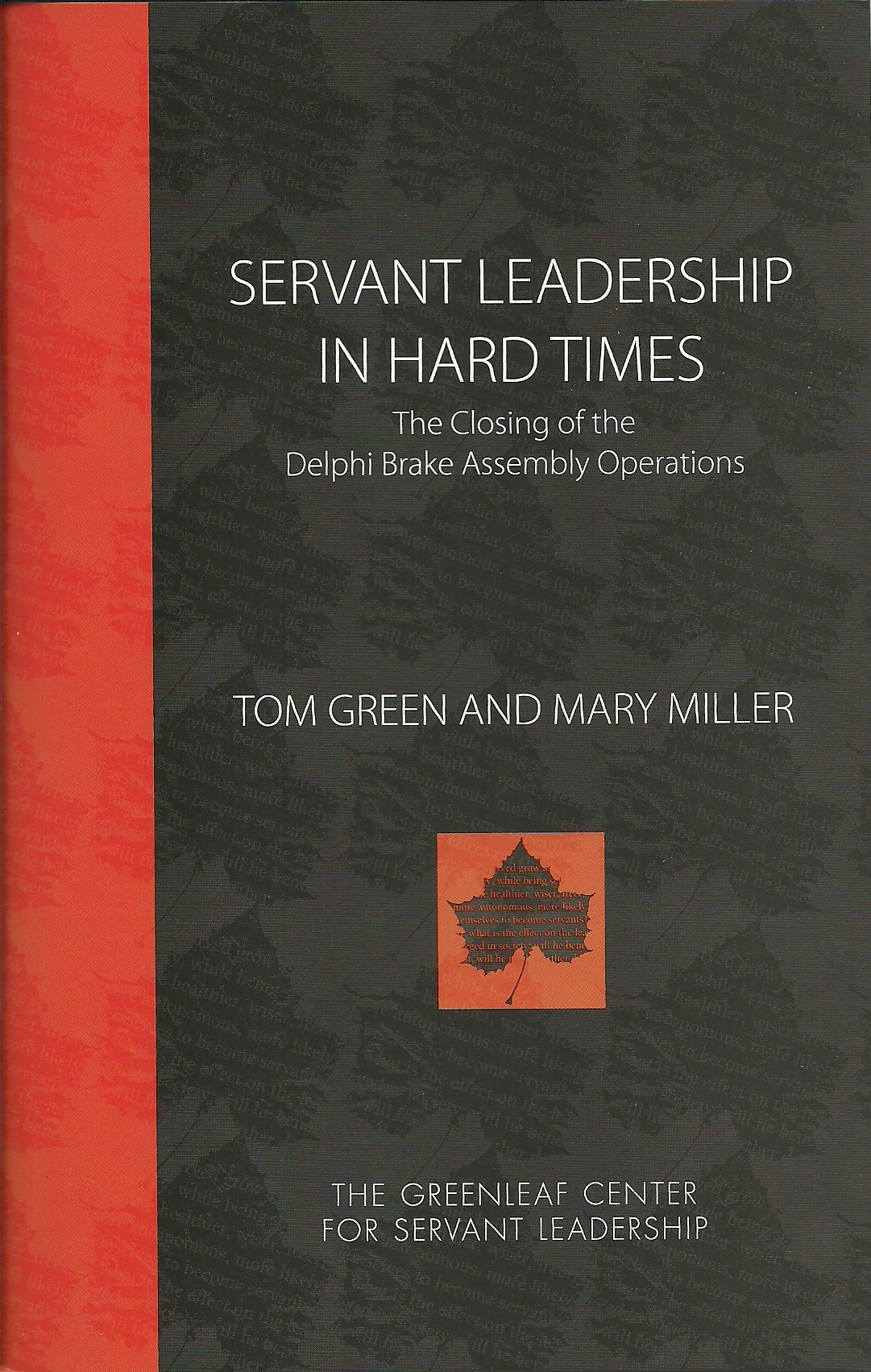 SERVANT LEADERSHIP IN HARD TIMES E-book