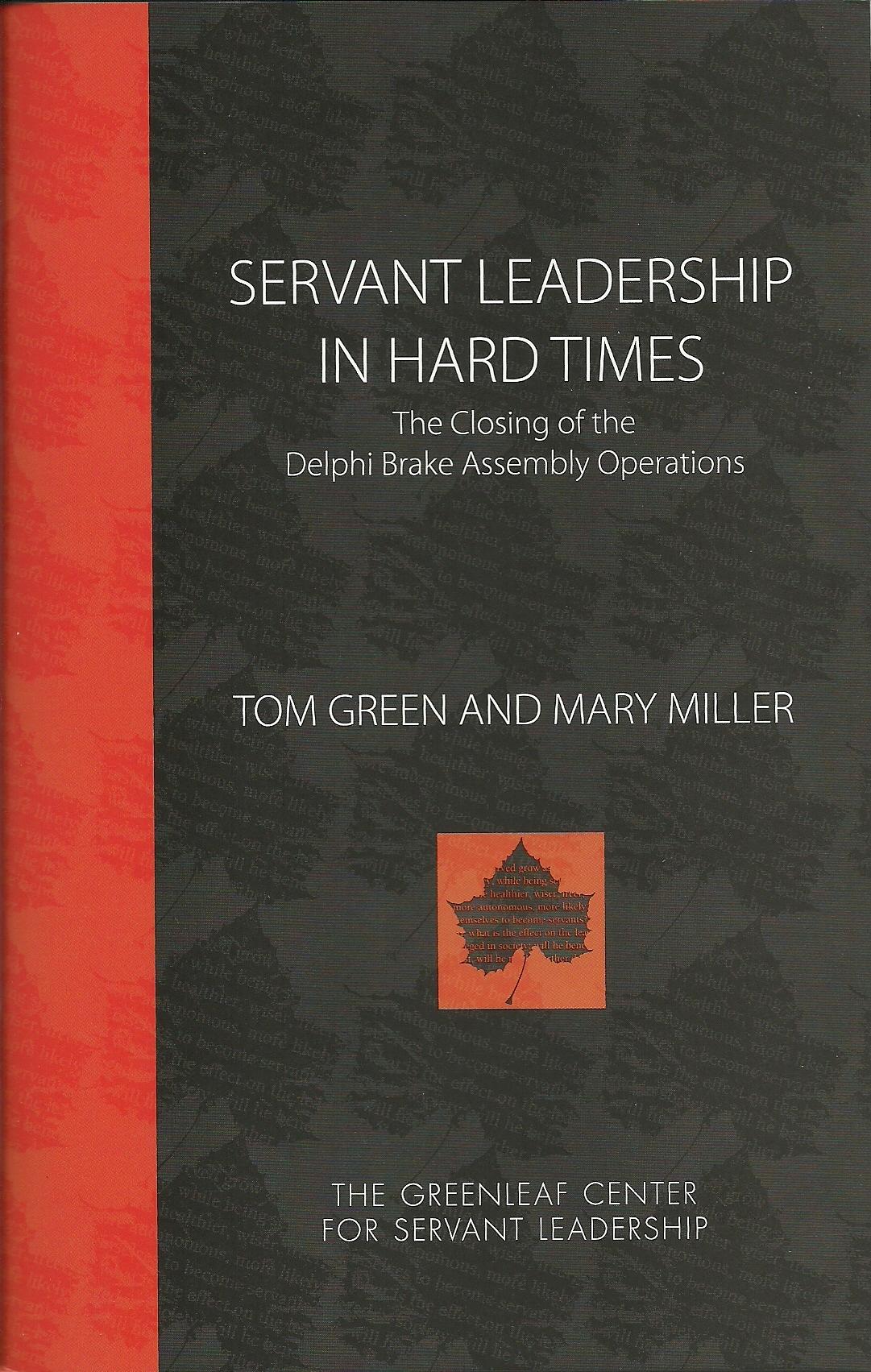 SERVANT LEADERSHIP IN HARD TIMES E-book