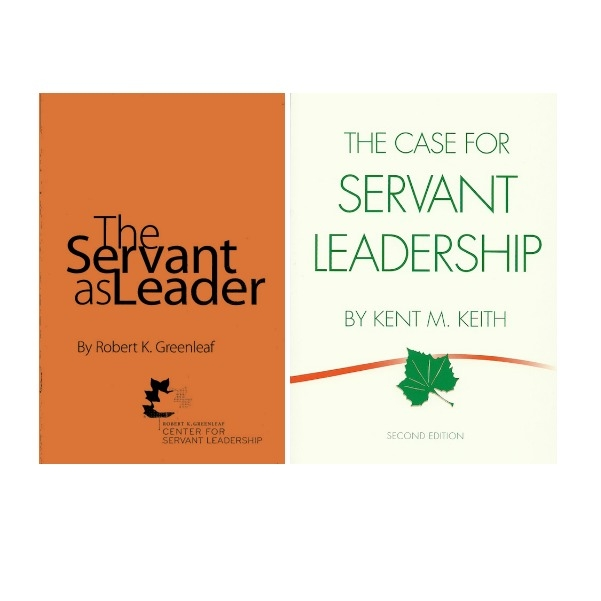 The Servant As Leader & The Case for Servant Leadership
