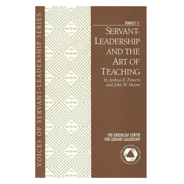 Voices Booklet 11: Servant Leadership and the Art of Teaching