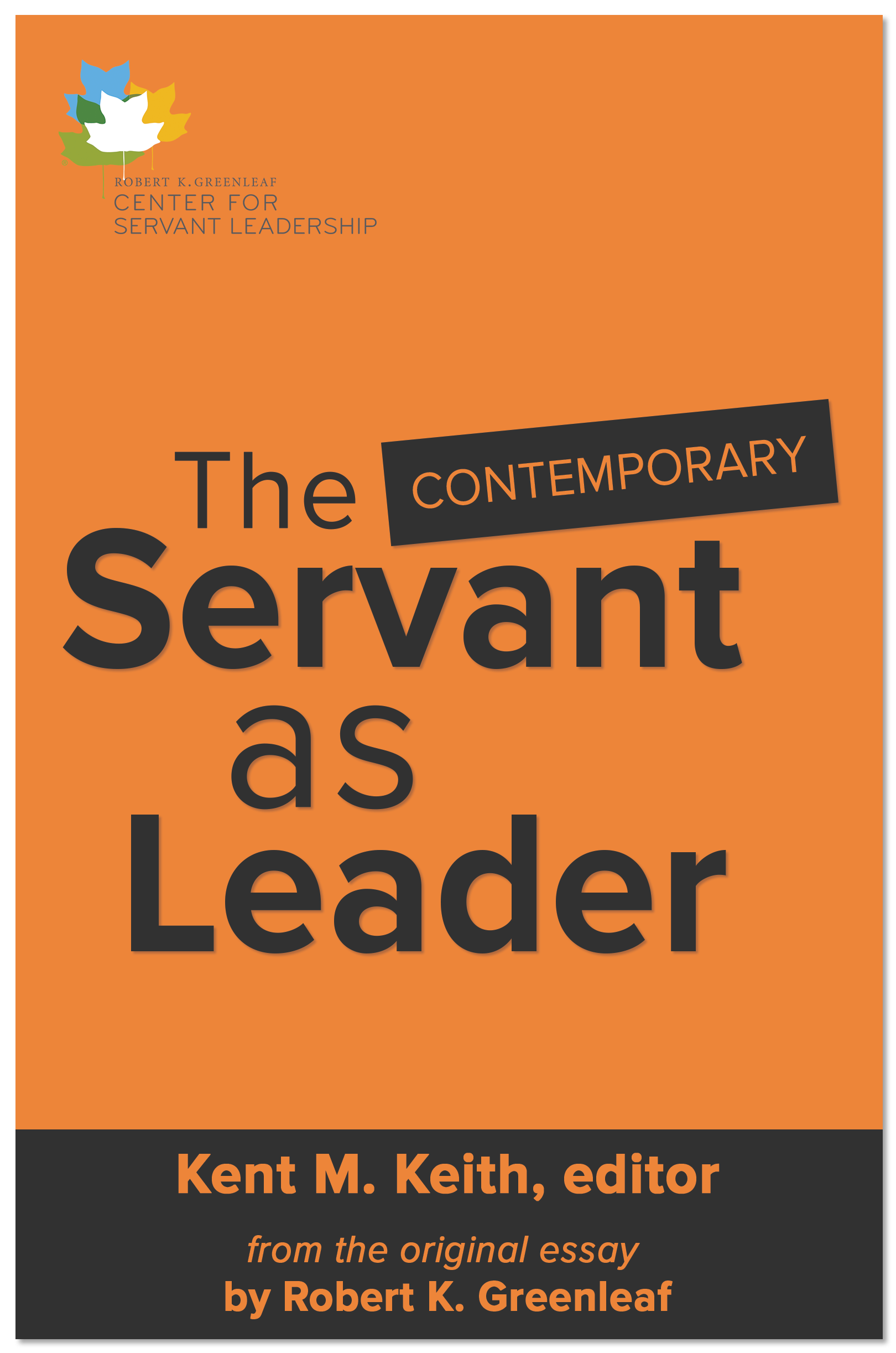 The Contemporary Servant as Leader E-book